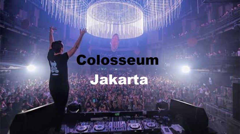 Colosseum Jakarta : Club Terbaik di Jakarta