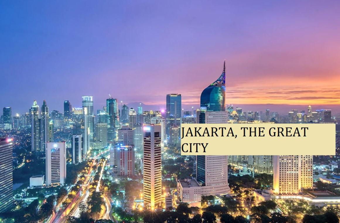 Jakarta, The Great City