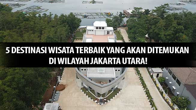 Wisata Jakarta Utara