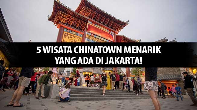 Wisata Chinatown Jakarta
