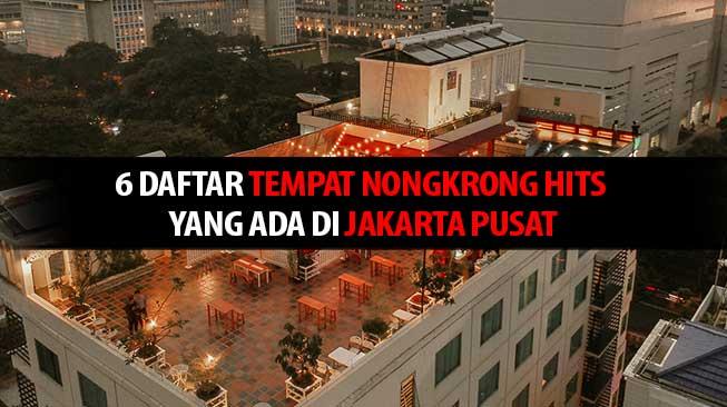 Tempat Nongkrong Jakarta Pusat