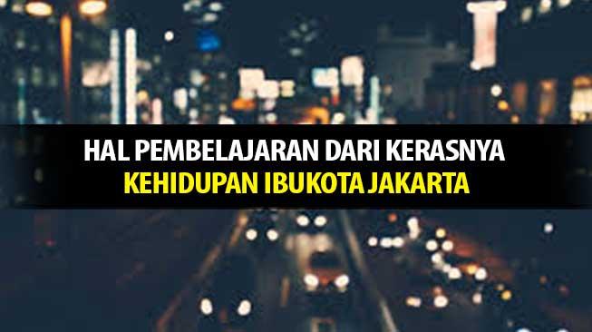 Pembelajaran Hidup di Jakarta