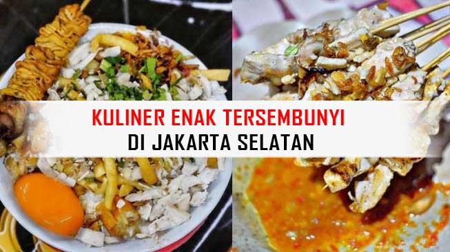 Kuliner Enak Tersebunyi di Jakarta Selatan