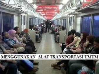 Menggunakan Alat Transportasi Umum