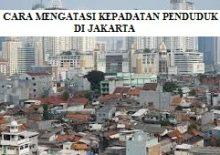 Cara Mengatasi Kepadatan Jakarta