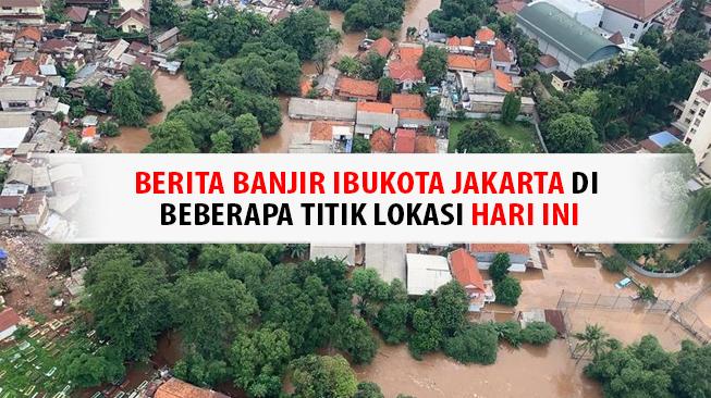 Banjir Ibukota Jakarta