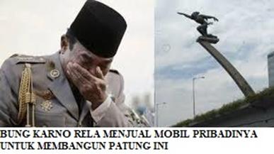 Bung Karno yang Rela Menjual Mobil Pribadinya untuk Membangun Patung Pancoran